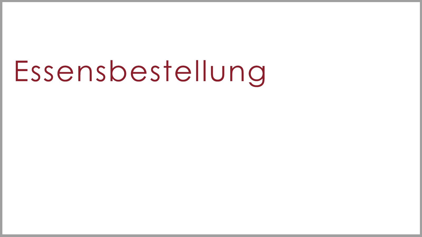 Essensbestellung